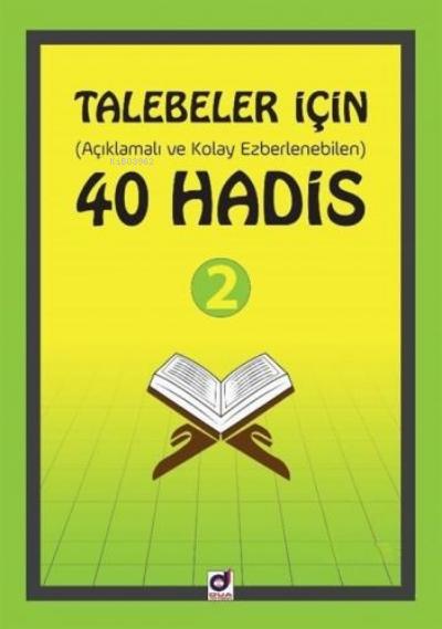 Talebeler İçin (Açıklamalı ve Kolay Ezberlenebilen) 40 Hadis 2