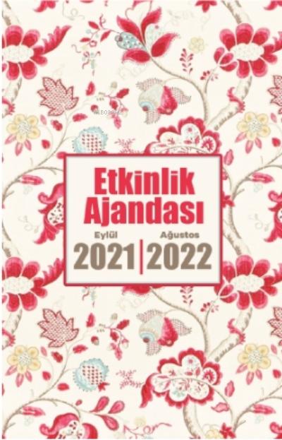 2021 Eylül-2022 Ağustos Etkinlik Ajandası ( Rayiha )
