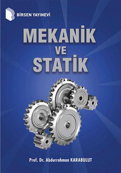 Mekanik ve Statik