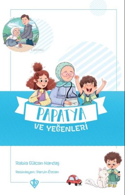 Papatya ve Yeğenleri