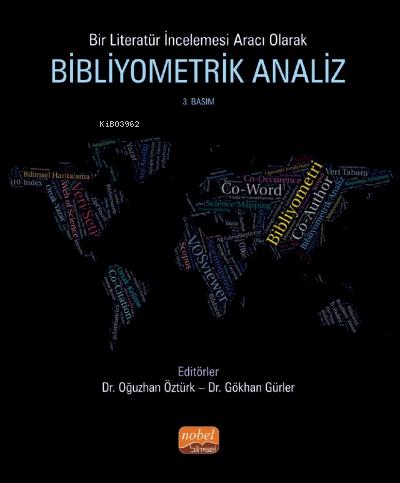 Bir Literatür İncelemesi Aracı Olarak Bibliyometrik Analiz