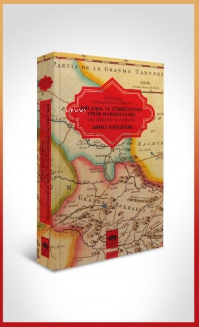 İdil - Ural Ve Türkistan'da Fikir Hareketleri (Ciltli)