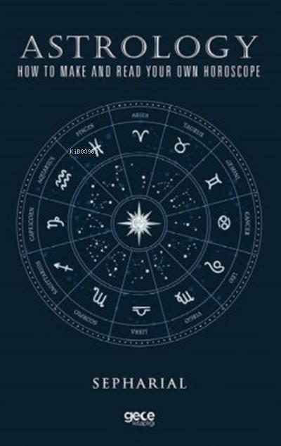 Astroloji;Kendi Burcunuzu Nasıl Yaparsınız Ve Okursunuz