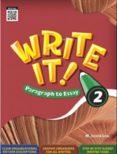 Write It! Write It! Paragraph to Essay 2