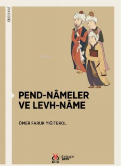 Pend-nâmeler Ve Levh-nâme