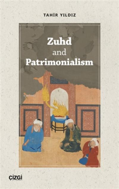 Zuhd And Patrimonialism