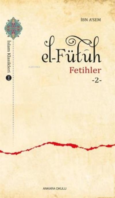 El - Fütuh -  Fetihler 2