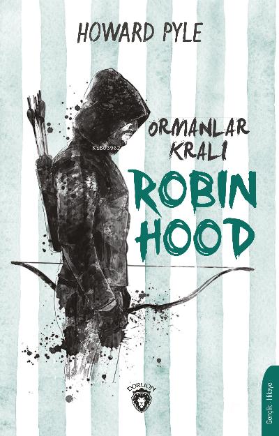 Ormanlar Kralı Robin Hood