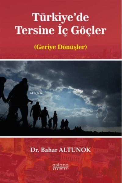 Türkiye'de Tersine İç Göçler;(geriye Dönüşler)