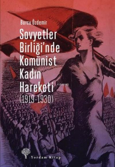Sovyetler Birliği'nde Komünist Kadın Hareketi ( 1919-1930 )