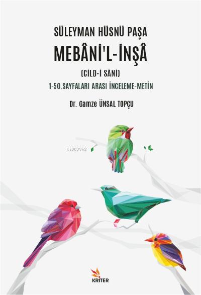 Süleyman Hüsnü Paşa Mebani'l-İnşa (Cild-i Sani);1-50. Sayfaları Arası İnceleme-Metin