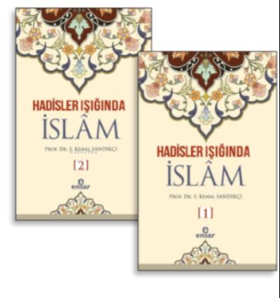 Hadisler Işığında İslam 1-2 Cilt