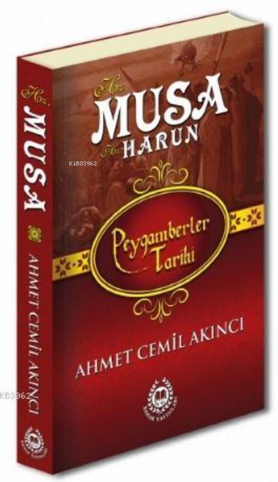 Hz. Musa; Peygamberler Tarihi