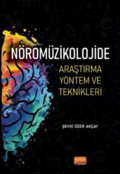 Nöromüzikolojide Araştırma Yöntem ve Teknikleri