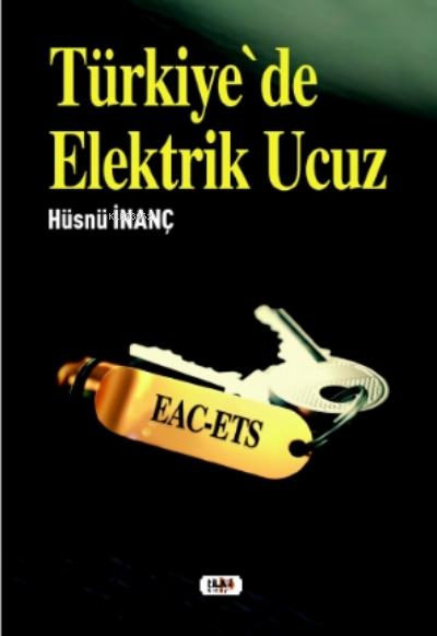 Türkiye`de Elektrik Ucuz