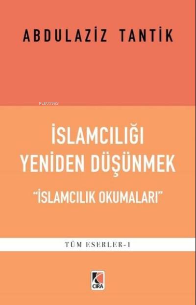 İslamcılığı Yeniden Düşünmek