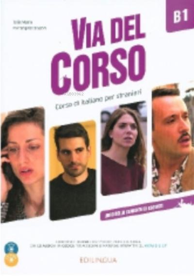 Via Del Corso B1 Libro Dello Studente & e.+2CD+DVD