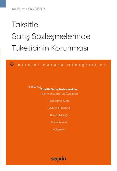 Taksitle Satış Sözleşmelerinde Tüketicinin Korunması; Borçlar Hukuku Monografileri