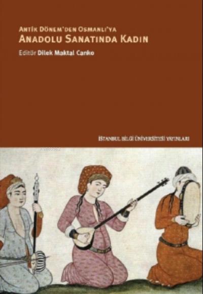Anadolu Sanatında Kadın