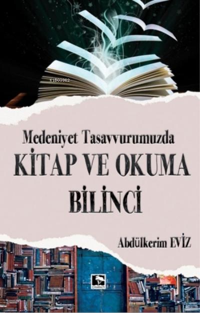 Modern Tasavvurumuzda Kitap ve Okuma Bilinci