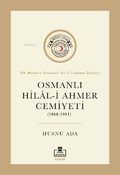 Osmanlı Hilal-i Ahmer Cemiyeti (1868 - 1911)