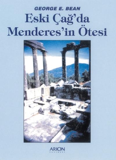 Eski Çağ'da Menderes'in Ötesi