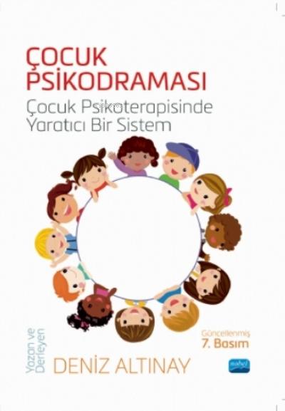 Çocuk Psikodraması - Çocuk Psikoterapisinde Yaratıcı Bir Sistem