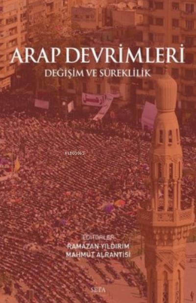 Arap Devrimleri;Değişim ve Süreklilik