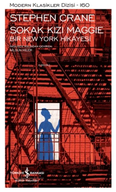 Sokak Kızı Maggie - Bir New York Hikayesi ( Şömizli )