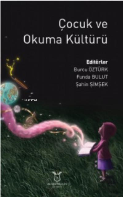 Çocuk ve Okuma Kültürü