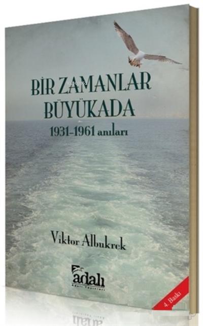 Bir Zamanlar Büyükada;1931-1961 Anıları