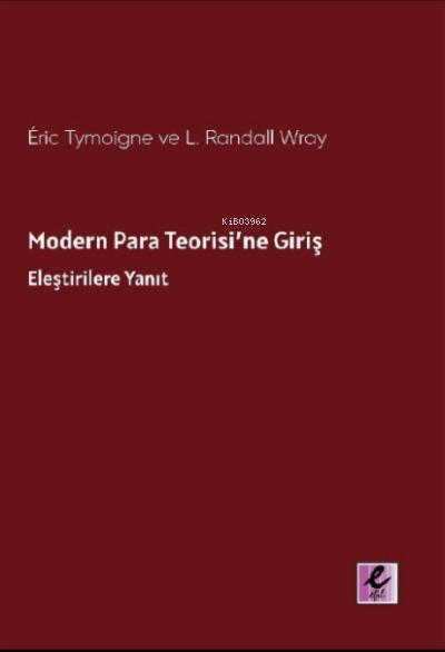 Modern Para Teorisi'ne Giriş;Eleştirilere Yanıt