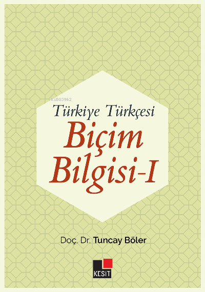 Türkiye Türkçesi Biçim Bilgisi I