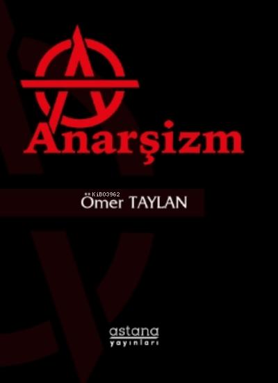 Anarşizm - ön kapakAnarşizm - arka kapak Anarşizm
