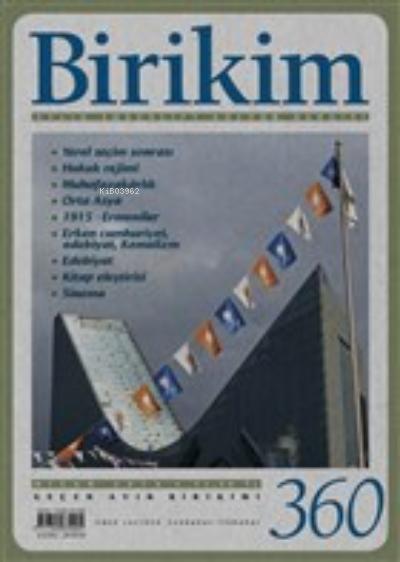 Birikim Aylık Sosyalist Kültür Dergisi Sayı: 360 Nisan 2019