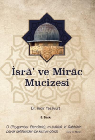 İsrâ' ve Mirâc Mucizesi