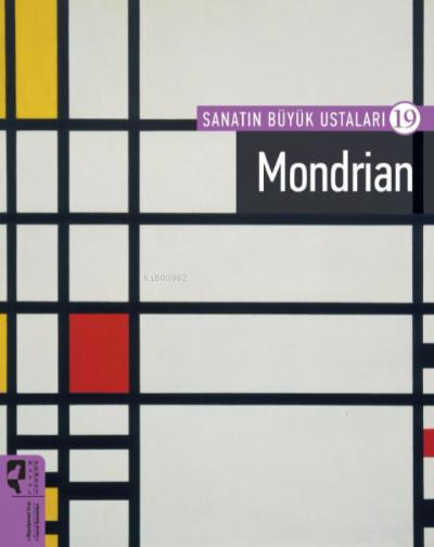 Sanatın Büyük Ustaları 19 Mondrian