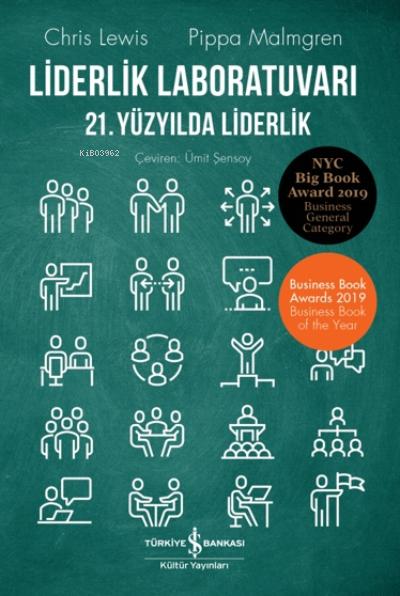 Liderlik Laboratuvarı;21. Yüzyılda Liderlik