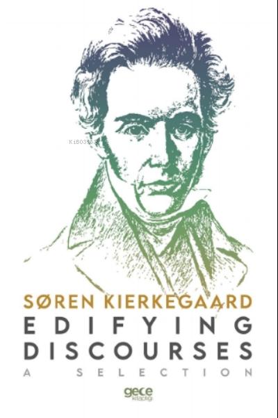 Edifying Discourses;A Selection