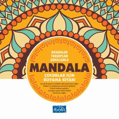 Desenler Tezhipler Şekillerle Mandala - Sarı Kitap Çocuklar İçin Boyama Kitabı
