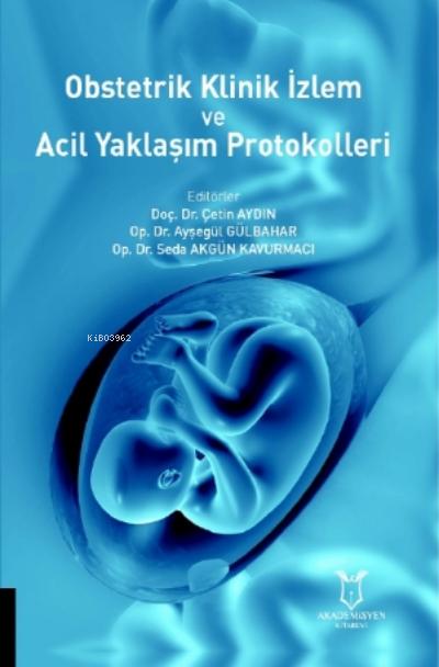 Obstetrik Klinik Izlem Ve Acil Yaklaşım Protokolleri