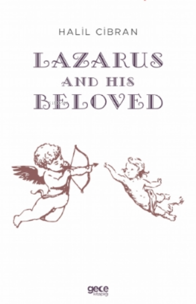 Lazarus And His Beloved