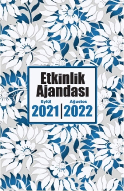 2021 Eylül-2022 Ağustos Etkinlik Ajandası ( Beyaz Bahçe )