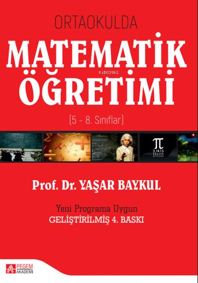 Ortaokulda Matematik Öğretimi ( 5 - 8. Sınıflar )