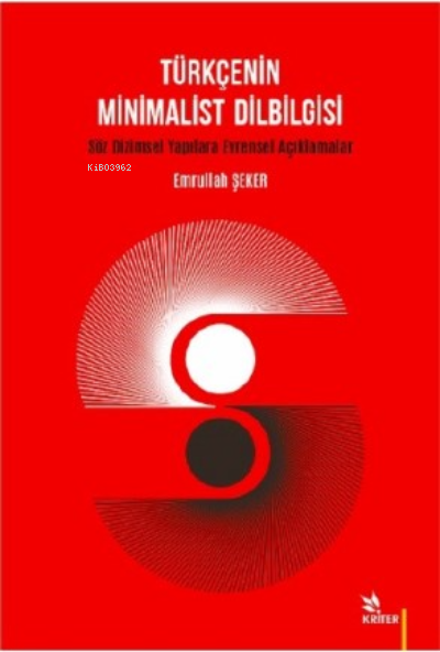 Türkçenin Minimalist Dilbilgisi ;Söz Dizimsel Yapılara Evrensel Açıklamalar