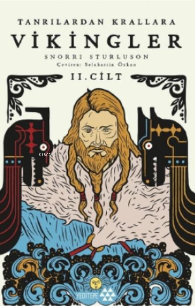 Tanrılardan Krallar Vikingler Ii. Cilt