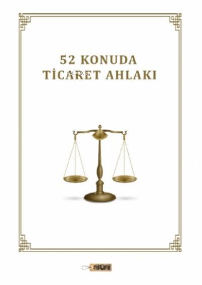 52 Konuda Ticaret Ahlakı