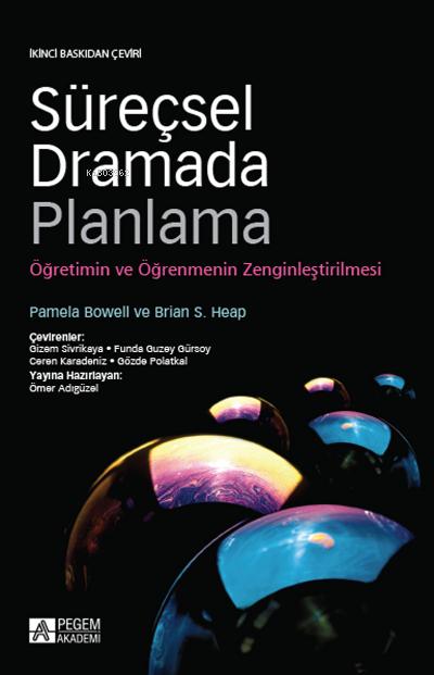 Süreçsel Dramada Planlama;Öğretimin ve Öğrenmenin Zenginleştirilmesi