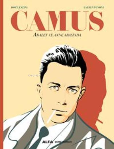 Camus;Adalet ve Annearasında