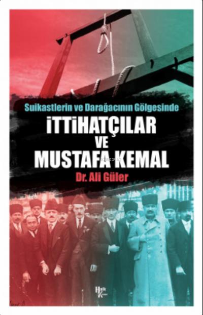 İttihatçılar ve Mustafa Kemal